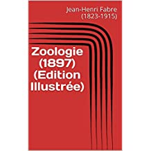 Zoologie (1897) (Edition Illustrée) (French Edition)