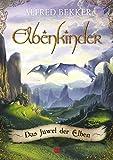 Elbenkinder, Band 01: Das Juwel der Elben