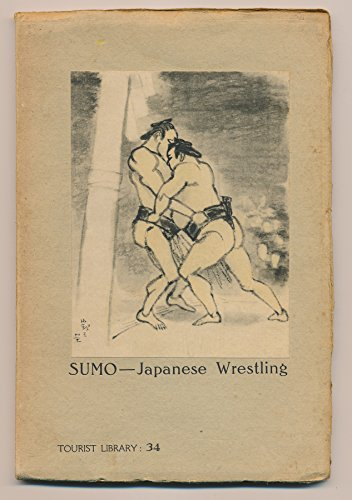 (SUMO Japanese Wrestling (Tourist Library 34))