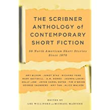 The Scribner Anthology of Contemporary Short Fiction: 50 North American Stories Since 1970