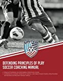 img - for Defending Principles of Play Soccer Coaching Manual book / textbook / text book