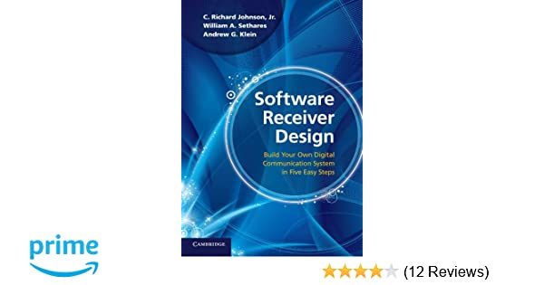 Software Receiver Design: Build your Own Digital Communication