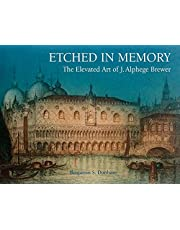 Etched in Memory - The Elevated Art of J. Alphege Brewer