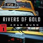 Rivers of Gold: More Series, Book 1 | Adam Dunn