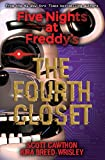 img - for The Fourth Closet (Five Nights at Freddy's) book / textbook / text book