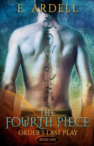 The Fourth Piece (Order's Last Play) (Volume 1) (The Lion The Witch And The Wardrobe Play)