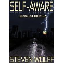 Self-Aware: Revenge Of The Fallen (Book 2)