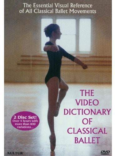 (The Video Dictionary of Classical Ballet)