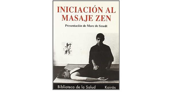 Iniciación al masaje: Marc De Smedt: 9788472453371: Amazon ...