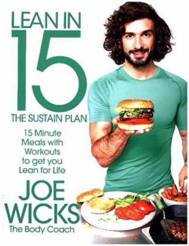 Lean in 15: The Sustain Plan: 15 Minute Meals with Workouts to Get Lean and Strong for Life