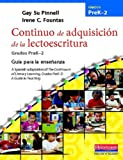 Continuo de Adquisicion de la Lectoescritura, Irene C. Fountas and Gay Su Pinnell, 0325031258