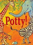 Potty!, Mylo Freeman, 1582460701