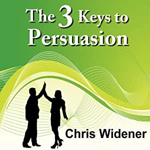The 3 Keys to Persuasion Speech