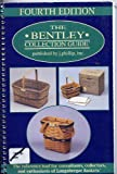 The Bentley Collection Guide : The Reference Tool for Consultants, Collectors and Enthusiasts of Longaberger Baskets, Bentley, James P., 0964628015