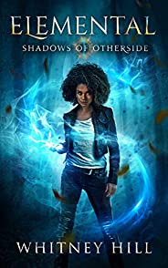 Elemental: Shadows of Otherside Book 1