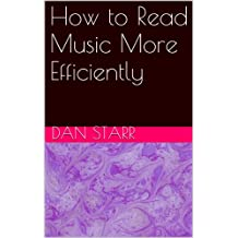 How to Read Music More Efficiently
