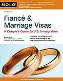 Fiance and Marriage Visas, Ilona Bray, 1413312543
