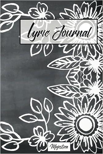 Lyric journal flower chalkboard design song writing journal with lyric journal flower chalkboard design song writing journal with lined staff paper for jotting down lyrics and music best gift for musicians mightylinksfo