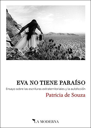o: Ensayo sobre las escrituras extraterritoriales y la autoficción (Spanish Edition) ()