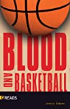 img - for Blood and Basketball-Quickreads book / textbook / text book