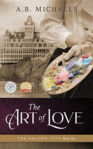The Art of Love (The Golden City Book 1)
