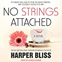 No Strings Attached: Pink Bean Series, Book 1 Audiobook by Harper Bliss Narrated by Angela Dawe