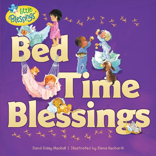 Bed Time Blessings (Little Blessings)