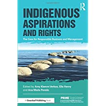 Indigenous Aspirations and Rights (The Principles for Responsible Management Education Series)