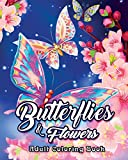 #9: Butterflies and Flowers Adult Coloring Book: An Adult Coloring Book Featuring Beautiful Butterflies, Relaxing Floral Designs and Magical Swirls