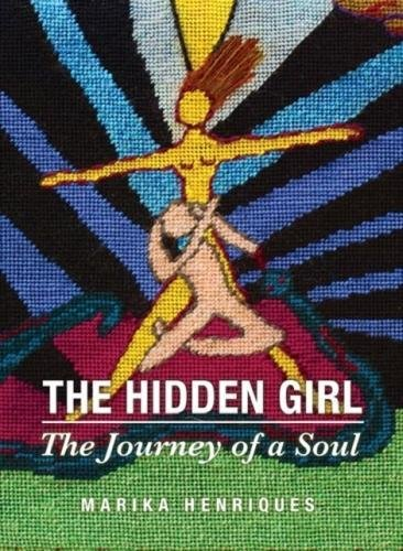 The Hidden Girl: The Journey of a Soul