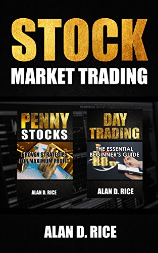 Stock Market Trading: 2 Books In One - Penny Stocks, Day Trading