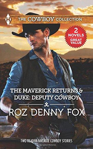 book cover of The Maverick Returns / Duke: Deputy Cowboy