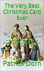 The Very Best Christmas Card Ever: A Humorous, Heart-Warming Christmas Play, Carol Sing-Along or Pageant