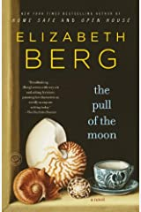 The Pull of the Moon: A Novel (Random House Reader's Circle) Kindle Edition
