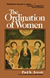 The Ordination of Women, Paul K. Jewett, 0802818501