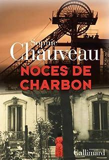 Noces de charbon, Chauveau, Sophie