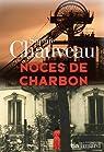 Noces de charbon par Chauveau