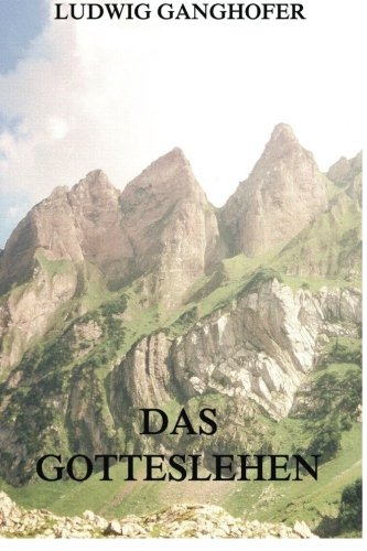Download Das Gotteslehen (German Edition) pdf epub