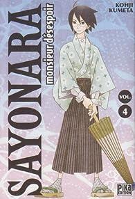 Sayonara Monsieur Désespoir, Tome 4 par Koji Kumeta