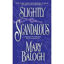 Slightly Scandalous (Bedwyn Saga Book 3)