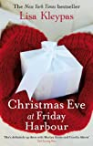 Front cover for the book Christmas Eve at Friday Harbor by Lisa Kleypas