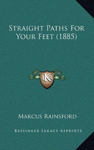 Straight Paths For Your Feet  1885