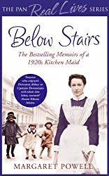 Below Stairs: The Bestselling Memoirs of a 1920s Kitchen Maid (Pan Real Lives)