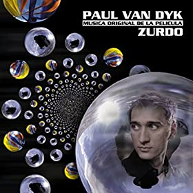 : Zurdo (Musica Original De La Pelicula): Paul Van Dyk: MP3 Downloads