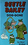 Beetle Bailey, No. 3, Dog-Gone