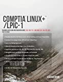 img - for Comptia Linux+/Lpic-1: Training and Exam Preparation Guide (Exam Codes: Lx0-103/101-400 and Lx0-104/102-400) (Linux Certification Guide) book / textbook / text book