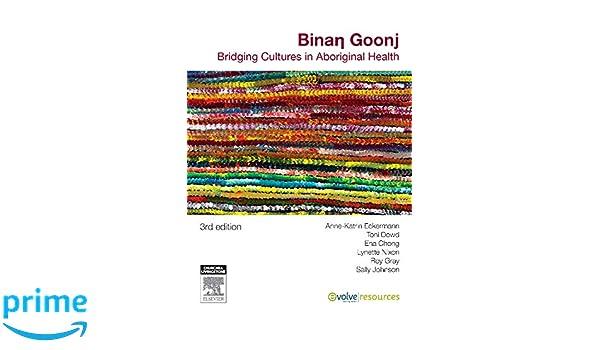 Binan goonj: bridging cultures in aboriginal health: amazon. Co. Uk.