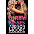 Dirty Kisses (3:AM Kisses Book 10)