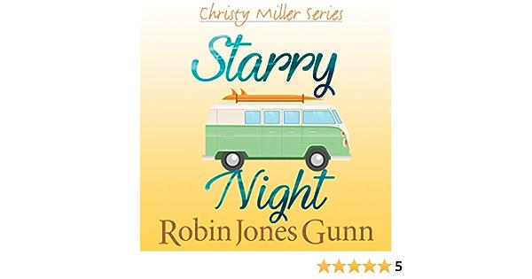 Starry Night Christy Miller 8 By Robin Jones Gunn