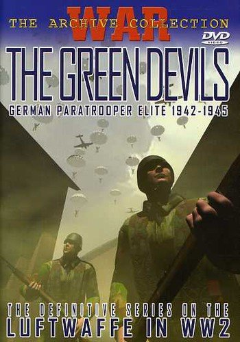 War Archive - Green Devils: Geman Paratrooper Elite 1942-1945